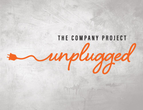 The Company Project: UNPLUGGED